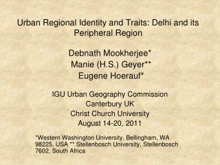 Urban Regional Identity and Traits: Delhi and its Peripheral Region