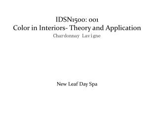 IDSN1500:  001  Color  in Interiors- Theory and Application Chardonnay  Lavigne