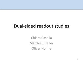 Dual-sided readout studies