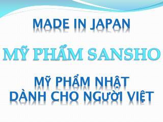 MADE IN JAPAN MỸ PHẨM NHẬT  DÀNH CHO NGƯỜI  ViệT
