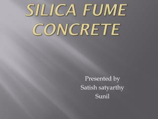 Silica fume concrete