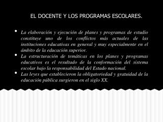 EL DOCENTE Y LOS PROGRAMAS ESCOLARES.
