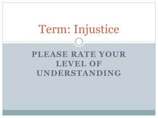 Term:  Injustice