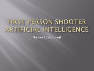 First Person Shooter Artificial Intelligence