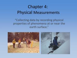 Chapter 4:  Physical  Measurements