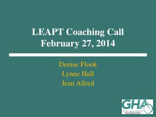 LEAPT Coaching Call February 27, 2014