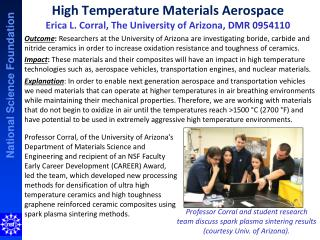 High Temperature Materials Aerospace Erica L. Corral, The University of Arizona,  DMR 0954110