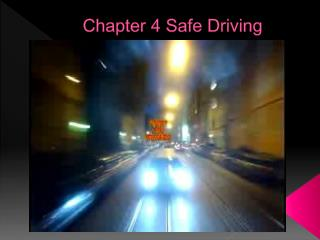 Chapter 4 Safe Driving