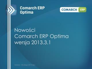 Nowości  Comarch  ERP Optima wersja 2013.3.1
