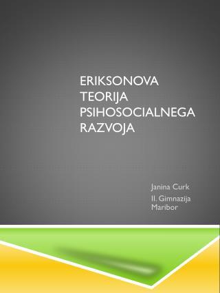 Eriksonova teorija psihosocialnega razvoja