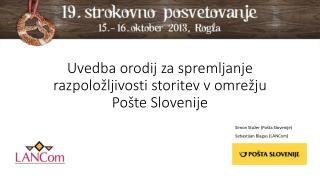 Uvedba orodij za spremljanje razpoložljivosti storitev v omrežju Pošte Slovenije