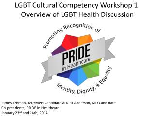 LGBT Cultural Competency Workshop 1: Overview of LGBT Health Discussion