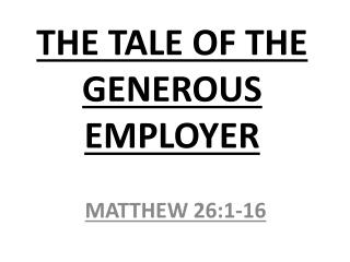 THE TALE OF THE GENEROUS EMPLOYER