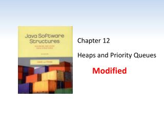 Chapter 12 Heaps and Priority Queues