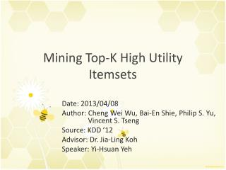Mining Top-K High Utility Itemsets
