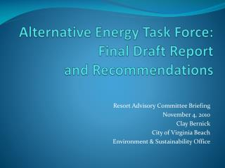 Alternative Energy Task Force: Final Draft Report and Recommendations