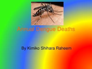 Annual Dengue Deaths