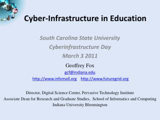Cyber-Infrastructure in  Education