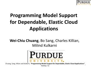Programming Model Support for Dependable, Elastic Cloud Applications