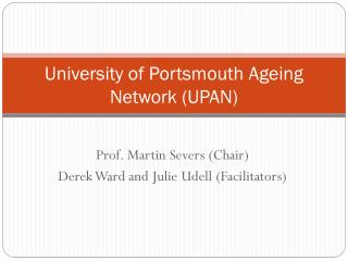 University of Portsmouth Ageing Network (UPAN)
