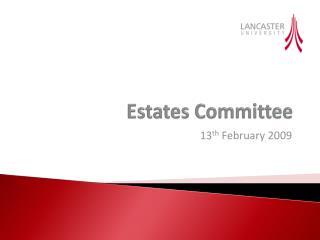 Estates Committee