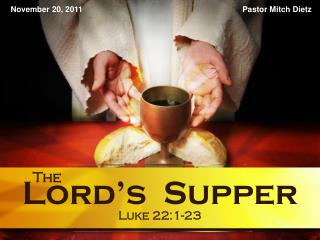 Lord�s  Supper