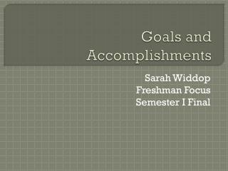 Goals and Accomplishments
