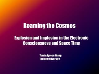 Roaming the Cosmos
