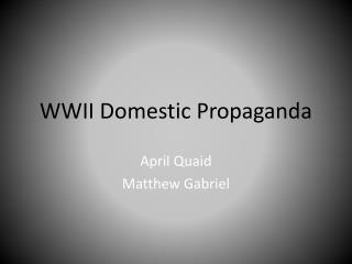 WWII Domestic Propaganda