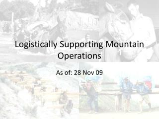 Logistically Supporting Mountain Operations