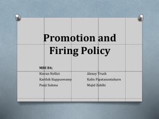 Promotion and Firing Policy