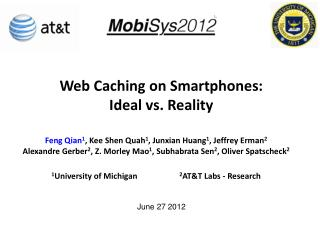 Web Caching on Smartphones:  Ideal  vs. Reality