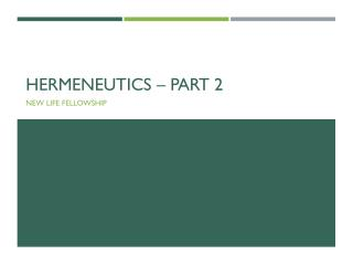 Hermeneutics – part 2
