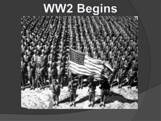 WW2 Begins