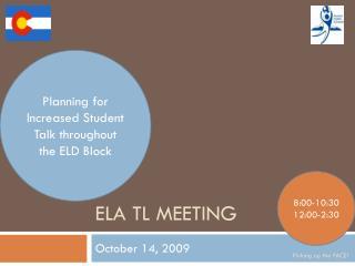 ELA TL Meeting