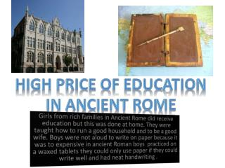 High Price of Education  In ancient  rome