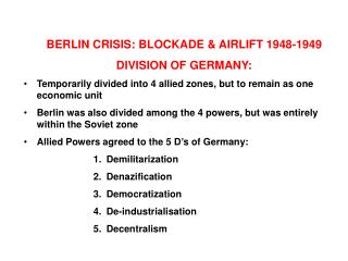 BERLIN CRISIS: BLOCKADE & AIRLIFT 1948-1949 DIVISION OF GERMANY: