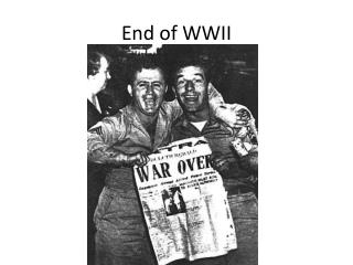 End of WWII