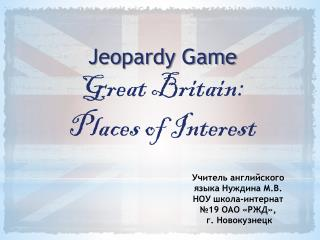 Jeopardy Game Great Britain: Places of Interest