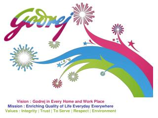 Vision : Godrej in Every Home and Work Place Mission ...