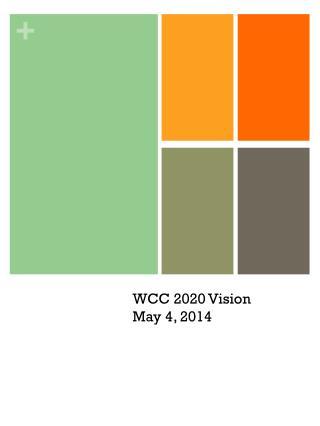 WCC 2020  Vision  May 4, 2014