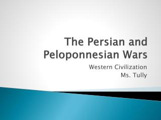 The Persian and Peloponnesian Wars