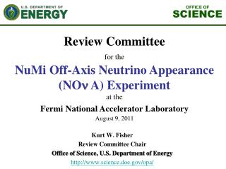 Kurt W. Fisher Review Committee Chair  Office of Science, U.S. Department of Energy