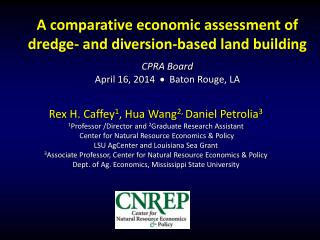 A  c omparative economic assessment of dredge- and diversion-based land building