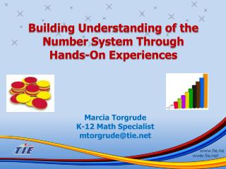 Building Understanding of the Number System Through  Hands-On Experiences