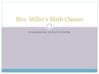 Mrs. Miller's Math Classes