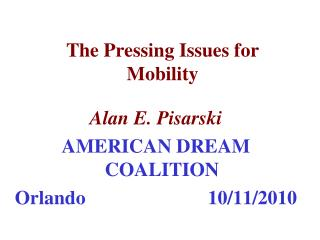 The Pressing Issues for Mobility