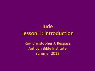 Jude Lesson 1 : Introduction