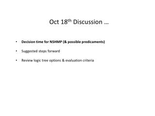 Oct 18 th  Discussion …