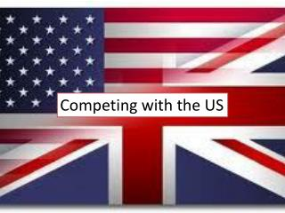 Competing with the US